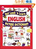 Just Look 'n Learn English Picture Dictionary (Just Look n Learn Picture Dictionary Series)