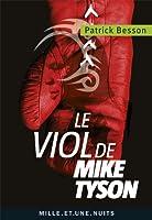 Le viol de Mike Tyson