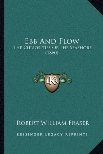 Ebb and Flow: The Curiosities of the Seashore (1860)