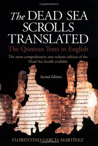 The Dead Sea Scrolls Translated: The Qumran Texts in English - Florentino Garcia Martinez