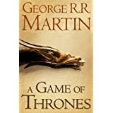 A Game of Thrones (A Song of Ice and Fire, Book 1)by George R. R. Martin