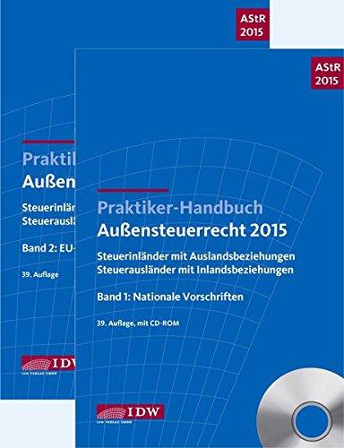 praktiker-handbuch-aussensteuerrecht-2015-steuerinlander-mit-auslandsbeziehungen-steuerauslander-mit
