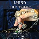 Lhind the Thief | Sherwood Smith