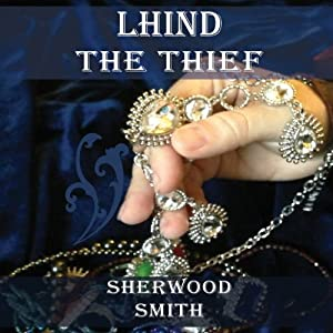 Lhind the Thief | [Sherwood Smith]