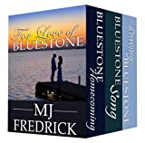 For Love of Bluestone, A Boxed Set