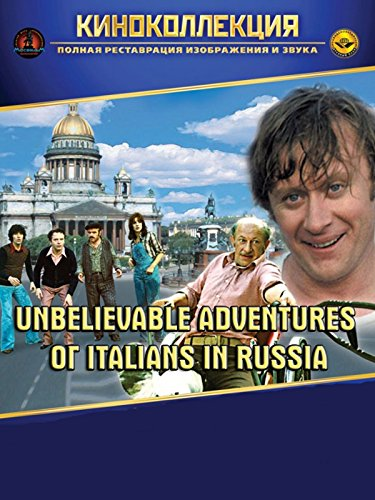 Unbelievable Adventures of Italians in Russia