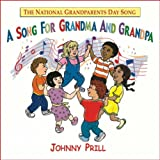 A Song for Grandma and Grandpa (National Grandparents Day Song)