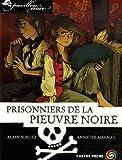 Pavillon noir, Tome 6 : Prisonniers de la Pieuvre noire