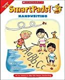 Smart Pads! Handwriting: 40 Fun Games to Help Kids Master Handwriting (0439720788) by Grundon, Holly