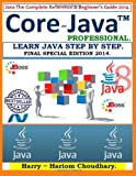 img - for Core Java Professional - Learn Java Step By Step.: Java The Complete Reference & Beginner's Guide 2014. (Volume 3) book / textbook / text book
