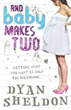 Dyan Sheldon And Baby Makes Two