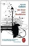 echange, troc Harold Cobert - Un hiver avec Baudelaire