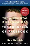 img - for The Accidental Billionaires: The Founding of Facebook: A Tale of Sex, Money, Genius and Betrayal by Mezrich Ben (2010-09-28) Paperback book / textbook / text book