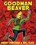 Goodman Beaver (0878160086) by Harvey Kurtzman