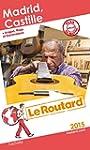 Guide du Routard Madrid, Castille 2015