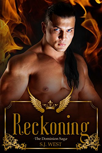Reckoning (The Dominion Saga: Book 2) (Paranormal Angel Romance)