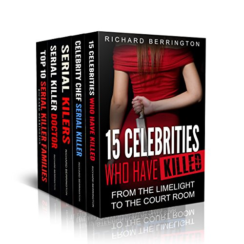 Serial Killer 5 Book Bundle: Top 15 Most Evil Serial Killers / Top 10 Serial Killer Families / 15 Celebrities Who Have Killed / Top 10 Doctor Serial Killers ... / Celebrity Chef Serial Killer (True Crime) (Top 10 Serial Killers compare prices)