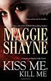 img - for Kiss Me, Kill Me (Secrets of Shadow Falls Novel) book / textbook / text book