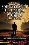Sopravvissuto alla bomba atomica (eNe...