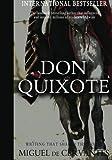 Miguel de Cervantes Don Quixote