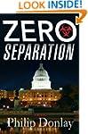 Zero Separation: A Novel (Donovan Nas...