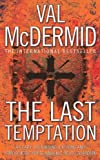 Val McDermid The Last Temptation