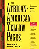 The African-American Yellow Pages: A Comprehensive Resource Guide and Directory