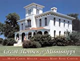 img - for Great Houses of Mississippi book / textbook / text book