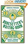In the Bonesetter's Waiting Room: Tra...