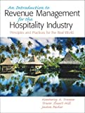 img - for Introduction to Revenue Management for the Hospitality Industry: Principles and Practices for the Real World, An book / textbook / text book