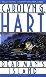 Dead Man's Island (0553566075) by Hart, Carolyn G.