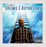 Dreams & Aspirations [Explicit]