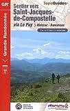Sentier vers Saint-Jacques-de-Compostelle via Le Puy (Moissac-Roncevaux)