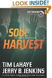Soul Harvest: The World Takes Sides (Left Behind #4)