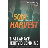 Soul Harvest: The World Takes Sides (Left Behind #4) ~ Jerry B. Jenkins