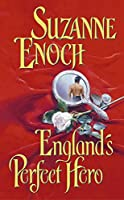 England's Perfect Hero (Lessons in Love, Book 3)