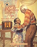 A Golden Age: The Golden Age of Radio (Smithsonian Odyssey)