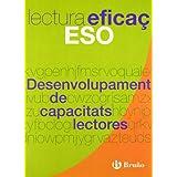 Desenvolupament de capacitats lectores Lectura Eficaç ESO