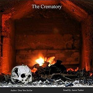The Crematory Audiobook