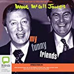 My Funny Friends | Mike McColl Jones