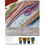 Colour in Glazes (New Ceramics)by Linda Bloomfield