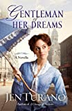Gentleman of Her Dreams (A Ladies of Distinction novella)