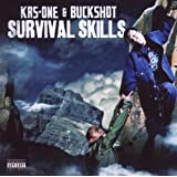 Survival Skillsby Krs-One & Buckshot