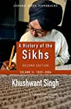 A History of the Sikhs Volume 2 1839-2004 (Oxford India Collection) (0195673093) by Khushwant Singh