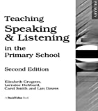 img - for Teaching Speaking and Listening in the Primary School book / textbook / text book