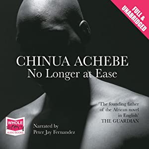 No Longer at Ease | [Chinua Achebe]