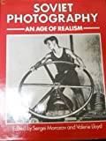 img - for Soviet Photography: An Age Of Realism book / textbook / text book