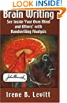 Brain Writing: See Inside Your Own Mi...