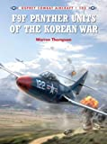 F9F Panther Units of the Korean War (Combat Aircraft)