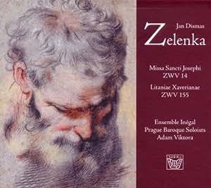 Zelenka: Missa Sancti Josephi, Zwv 14 / Litaniae Xaverianae, Zwv 155